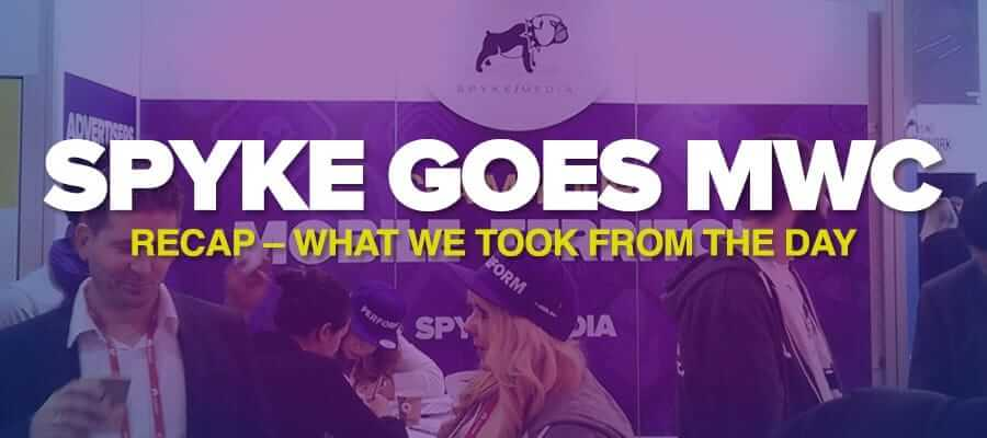 Spyke goes MWC – What we took from the day 2