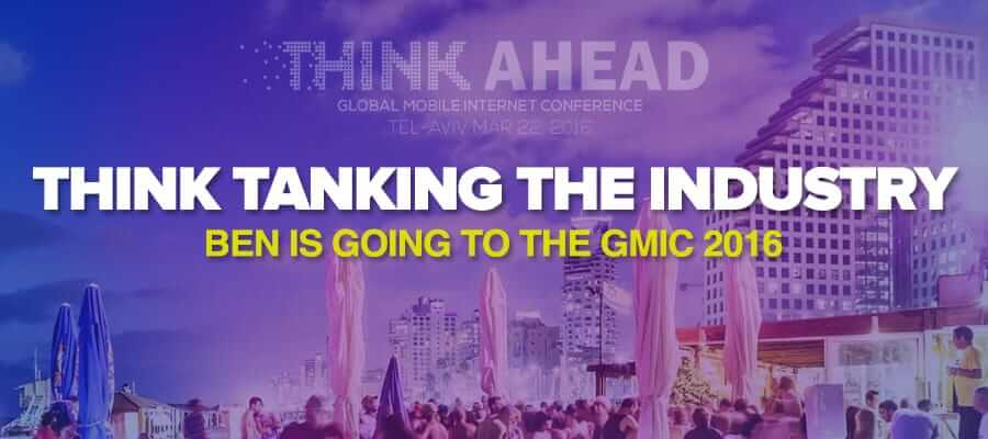 Think Tanking the Industry – Ben Is Going to the GMIC 2016