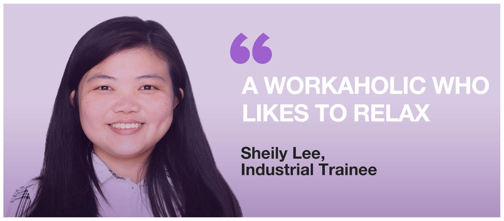 Sheily Lee: A Workaholic Who Likes to Relax