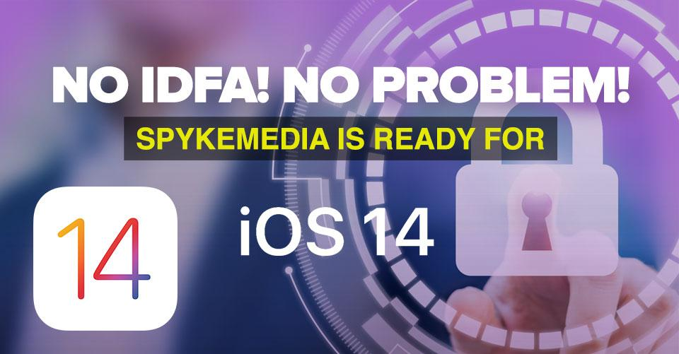 iOS14 Countdown: Spyke Media is Ready for SKAdNetwork